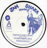 Tony Tuff - Jah Is Everything / dub / Give Thanks & Praise / dub (Jah Shaka Music) UK 12
